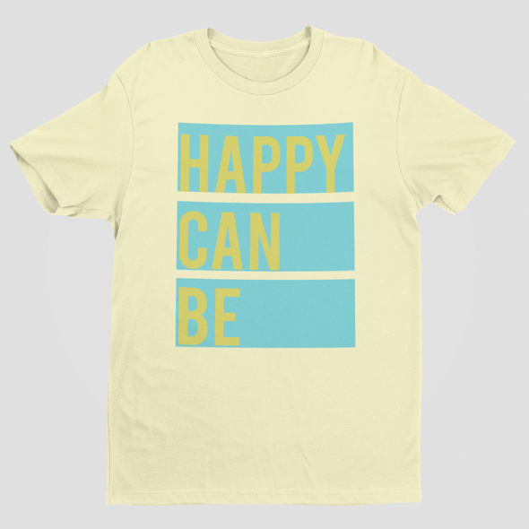 HAPPY CAN BE TEE
