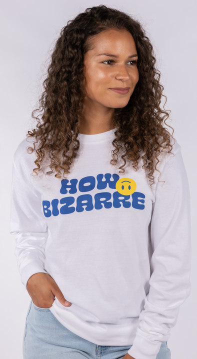 HOW BIZARRE LONG SLEEVE TEE