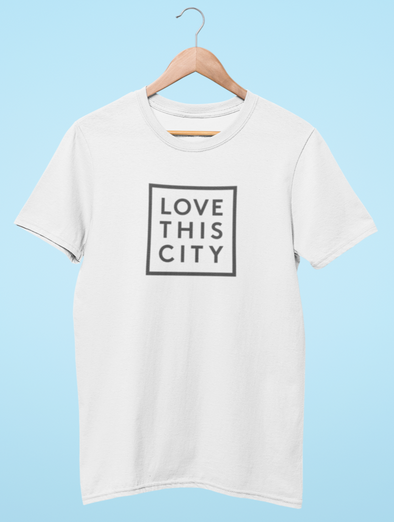 LOVE THIS CITY TEE