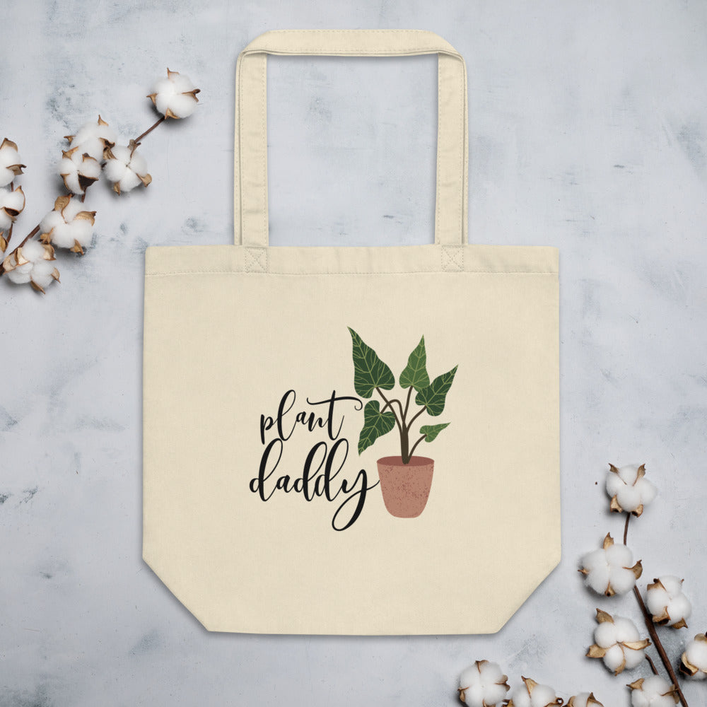 Plant Daddy - Eco Tote Bag