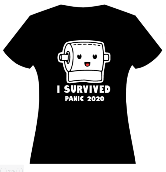 I Survived Panic 2020 - toilet paper roll