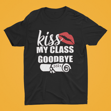 Load image into Gallery viewer, Kiss my class goodbye - 2021 Graduation Shirt