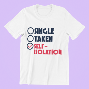 Single - Taken - Self Isolation