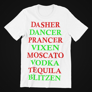 Reindeer Drinks..Dasher, Dancer, Prancer, Vixen, Moscato, Vodka, Tequila, Blitzen
