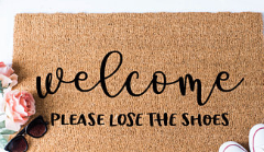 Welcome - Please lose the shoes (custom doormat)