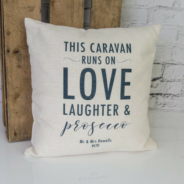 New Home | This Caravan Runs On Love Laughter and Prosecco Cushion Pillow Gift