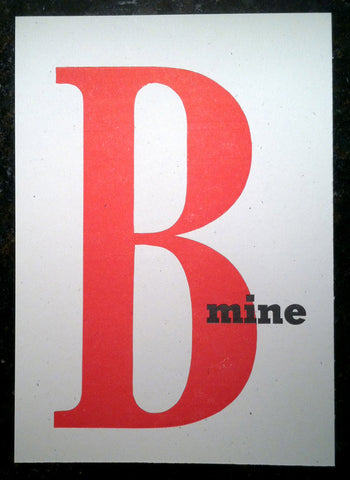 B Mine: Letterpress Postcards/Miniprints