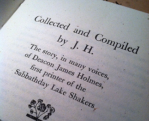Collected and Compiled by J.H.: The Story of Deacon James Holmes
