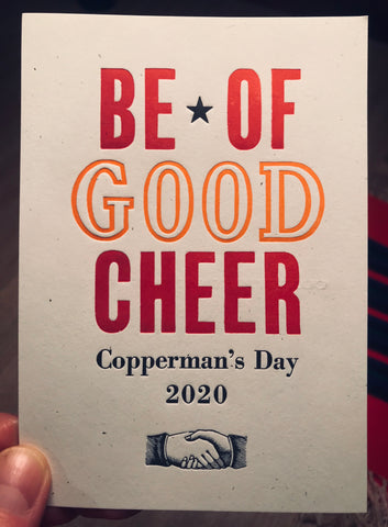 Copperman's Day 2020: Be of Good Cheer