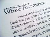White Insistence by Michael Burkard