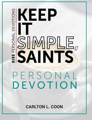 Personal Devotion - Keep It Simple Saints (K.I.S.S.)