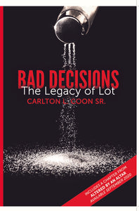 Special Bundle:  Distinctly Different and Bad Decisions - The Legacy of Lot
