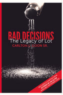 God's Men Bundle:  Distinctly Different and Bad Decisions - The Legacy of Lot