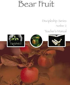 Bear Fruit - Teacher Handbook-book-Christian Church Growth