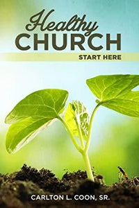 Healthy Church Start Here-book-Christian Church Growth