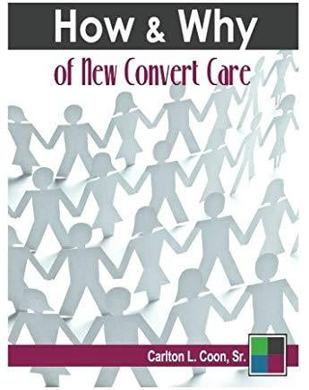 How and Why of New Convert Care-book-Christian Church Growth