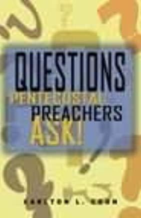 Questions Pentecostal Preachers Ask-book-Christian Church Growth