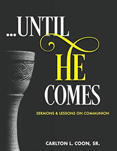 Until He Comes-book-Christian Church Growth
