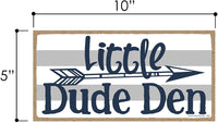 Little Dude Den - 5 x 10 inch Hanging Boys Room Decor, Wall Art, Decorative Wood Sign Home Decor
