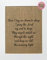 8x10 UNFRAMED Now I lay me down to sleep. Bed time prayer/Burlap Print Sign/Nursery Rustic Shabby Chic Baby Boy Baby Girl Home Decor Love House Sign Kid's Room