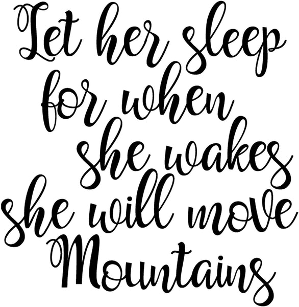 My Vinyl Story - Let her Sleep for When she Wakes - Girl Nursery Decor Wall Decal Quote Removable Vinyl Art Decorations Stickers for Children Baby Kids Boy Girl Bedroom Gift 22x23 inches