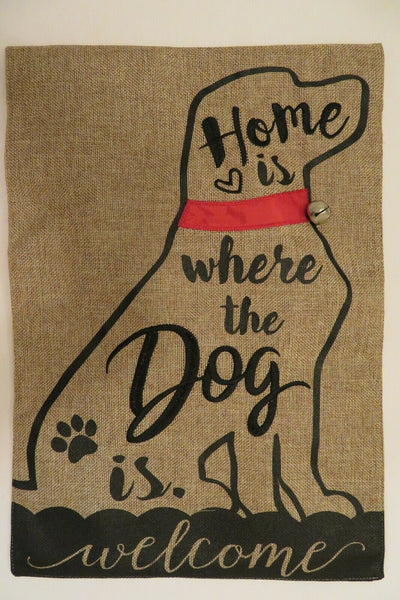 """Home is where the Dog is. welcome"" Burlap, Bell, Lab, decorative Garden flag"