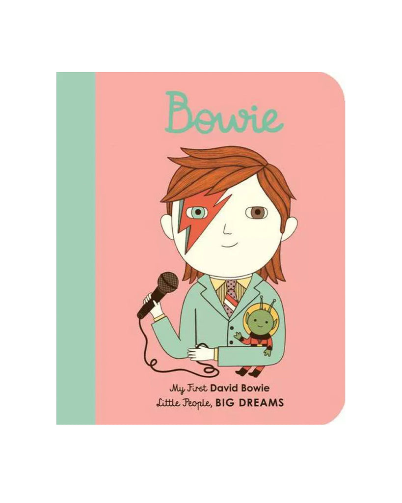 Bowie: My First David Bowie by Maria Isabel Sanchez Vegara