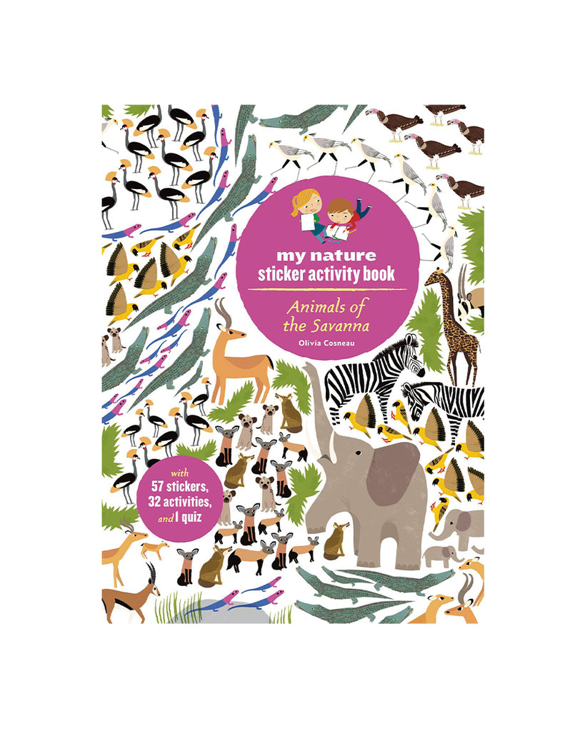 Animals of the Savanna Sticker Activity Book by Olivia Cosneau