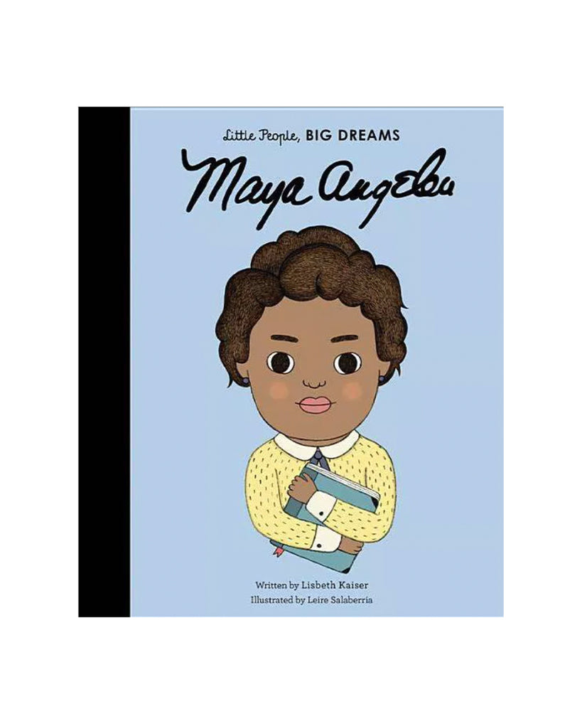 Little People Big Dreams Maya Angelou by Lisbeth Kaiser