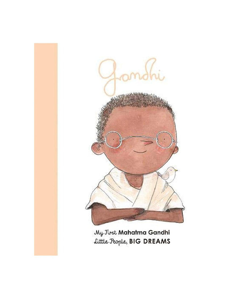 Ghandi: My First Mahatma Gandhi by Maria Isabel Sanchez Vegara
