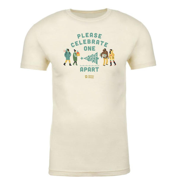 Lifetime Movies Holiday Please Celebrate Apart Adult Short Sleeve T-Shirt