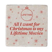 Lifetime All I Want for Christmas is My Lifetime Movies Marble Coasters
