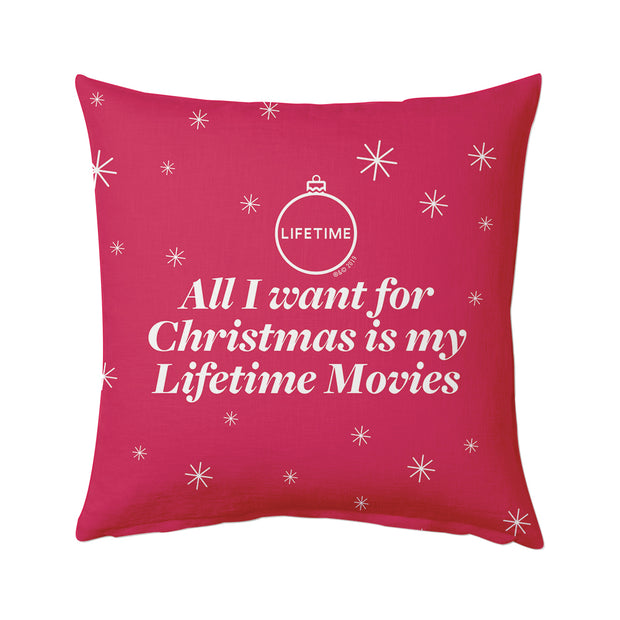 Lifetime All I Want for Christmas is My Lifetime Movies Pillow