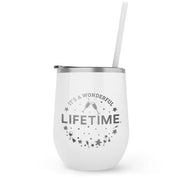 Lifetime It's a Wonderful Lifetime 12 oz Stainless Steel Wine Tumbler with Straw