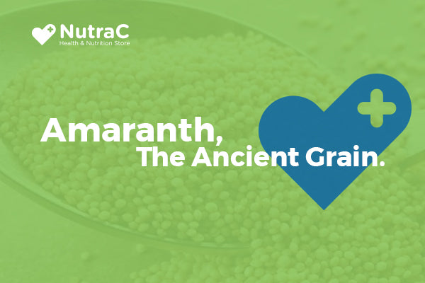 Amaranth, The Ancient Grain