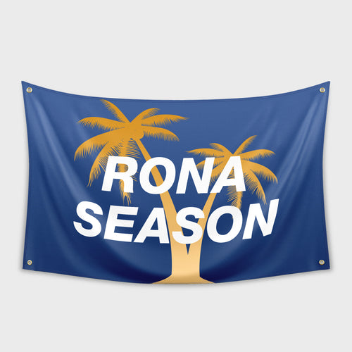 Rona Season Flag