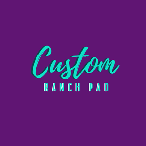 Custom Ranch Pad