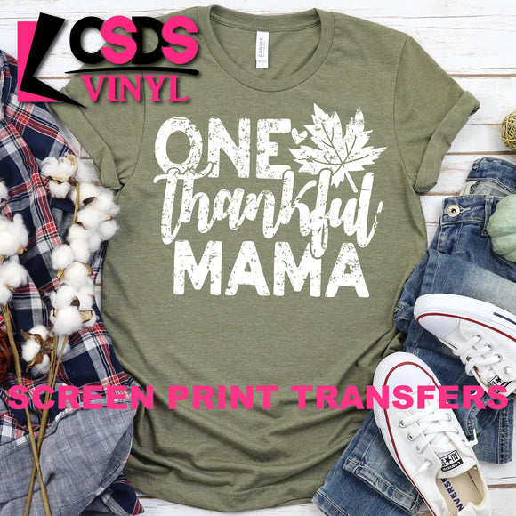 Screen Print Transfer - One Thankful Mama - White