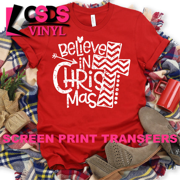Screen Print Transfer - Believe in CHRISTmas - White