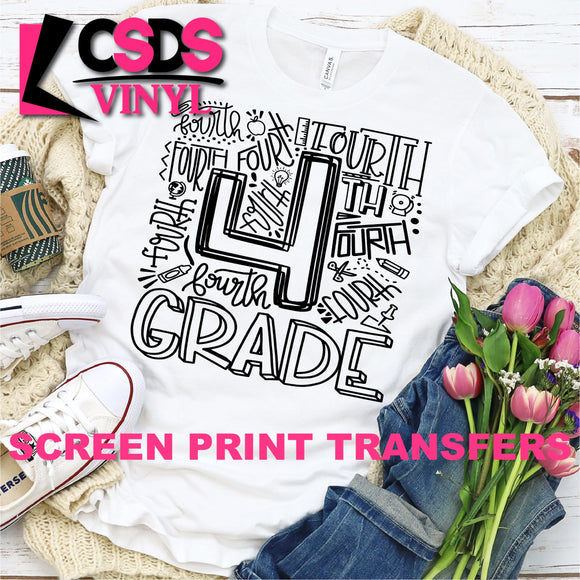 ***PRE ORDER*** Screen Print Transfer - Fourth Grade Typography - Black