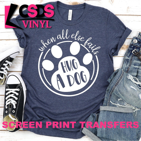 ***PRE ORDER*** Screen Print Transfer - Hug a Dog - White