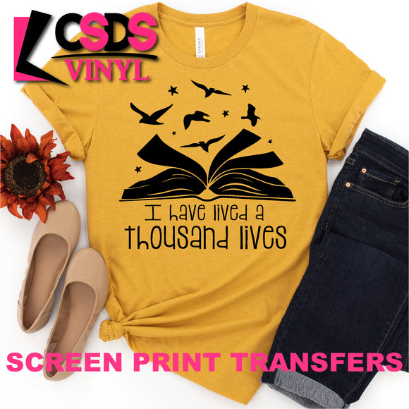 Screen Print Transfer - I Have Lived a Thousand Lives - Black