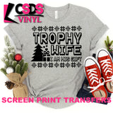 Screen Print Transfer - Trophy Wife Christmas - Black