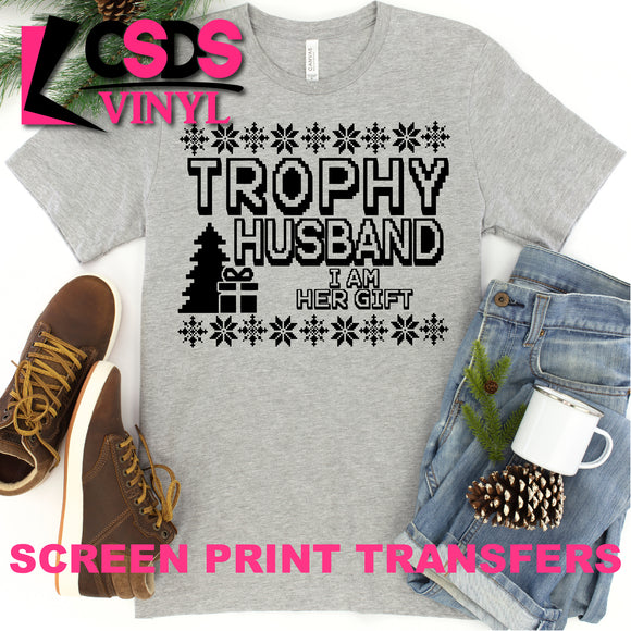 Screen Print Transfer - Trophy Husband Christmas - Black