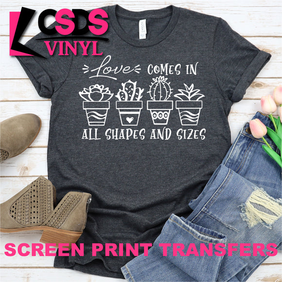 Screen Print Transfer - Love Comes in All Shapes and Sizes - White