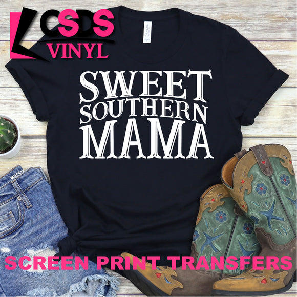 Screen Print Transfer - Sweet Southern Mama - White