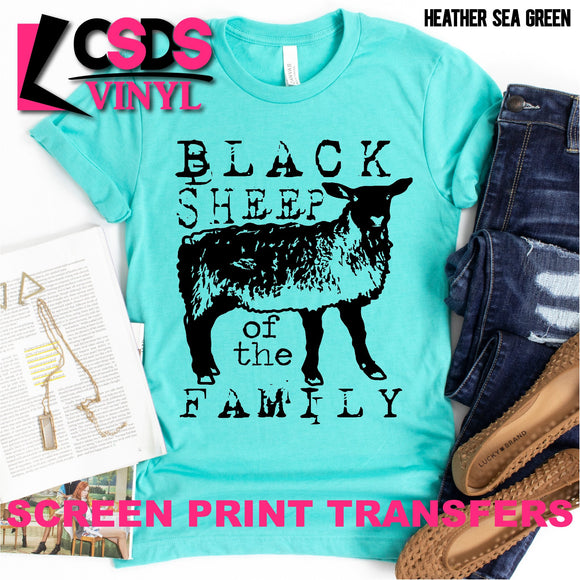 Screen Print Transfer - Black Sheep of the Family - Black