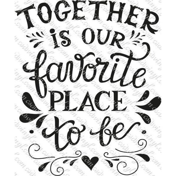 SVG0015 - Together is Our Favorite Place to Be - SVG Cut File