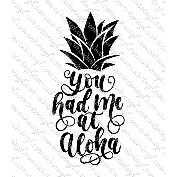 SVG0041 - You Had Me at Aloha - SVG Cut File