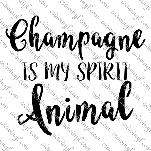 SVG0104 - Champagne is My Spirit Animal - SVG Cut File